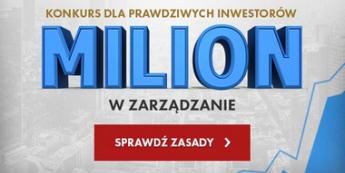 Wygraj MILION złotych w zarządzanie!
