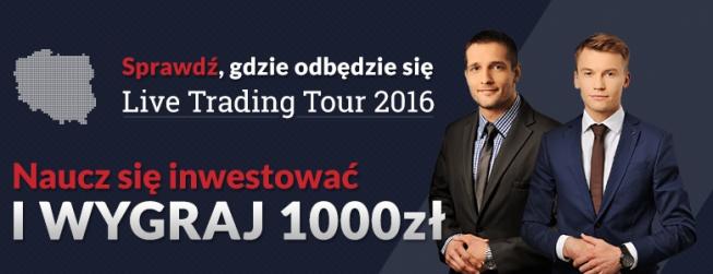 Live Trading Tour 2016. Spotkania z inwestorami w Twoim mieście